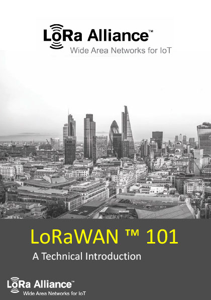 LoRaWAN™ 101: A Technical Introduction