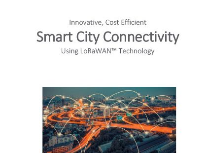 Smart City Connectivity Using LoRaWAN™ Technology