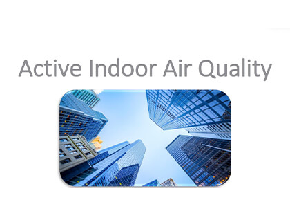 Active Indoor Air Quality
